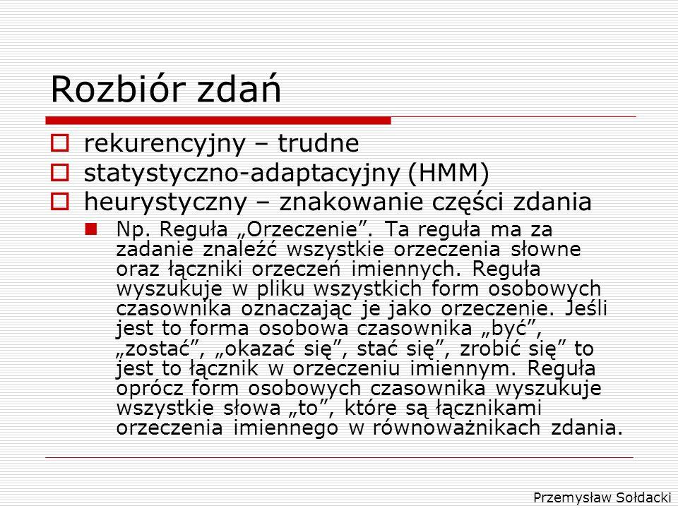 Rozbiór zdań rekurencyjny – trudne statystyczno-adaptacyjny (HMM)