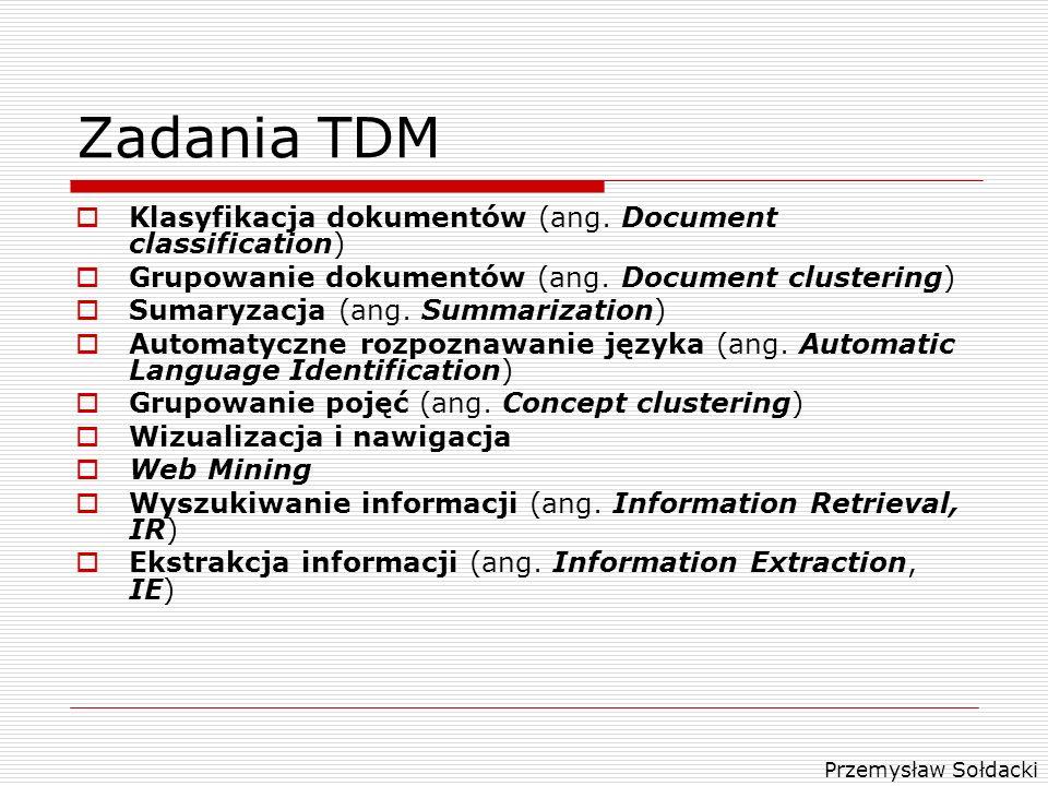 Zadania TDM Klasyfikacja dokumentów (ang. Document classification)