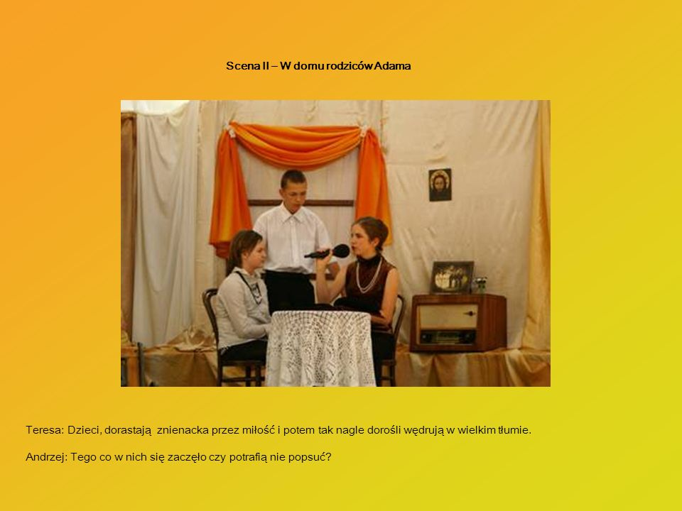 Scena II – W domu rodziców Adama