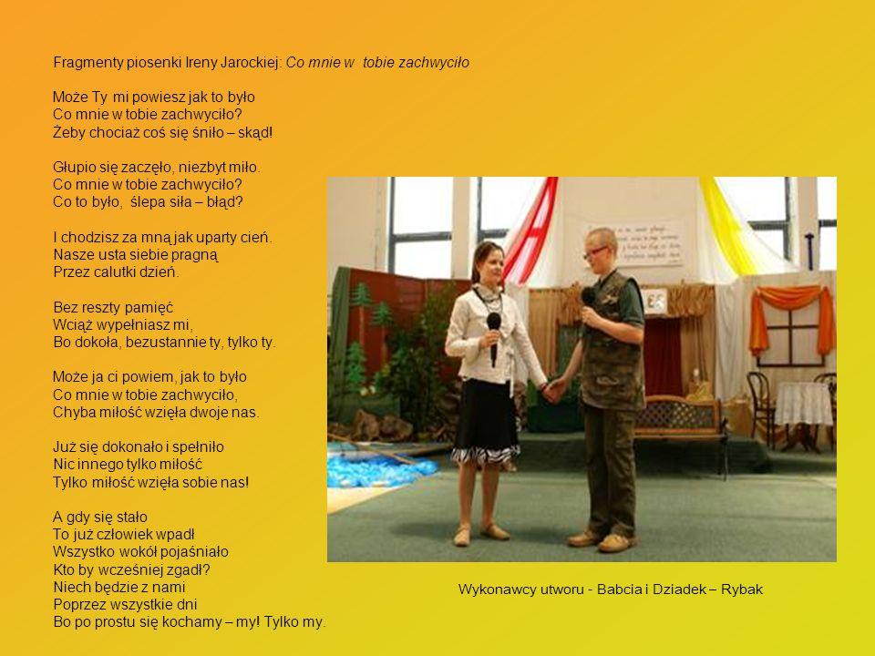 Fragmenty piosenki Ireny Jarockiej: Co mnie w tobie zachwyciło