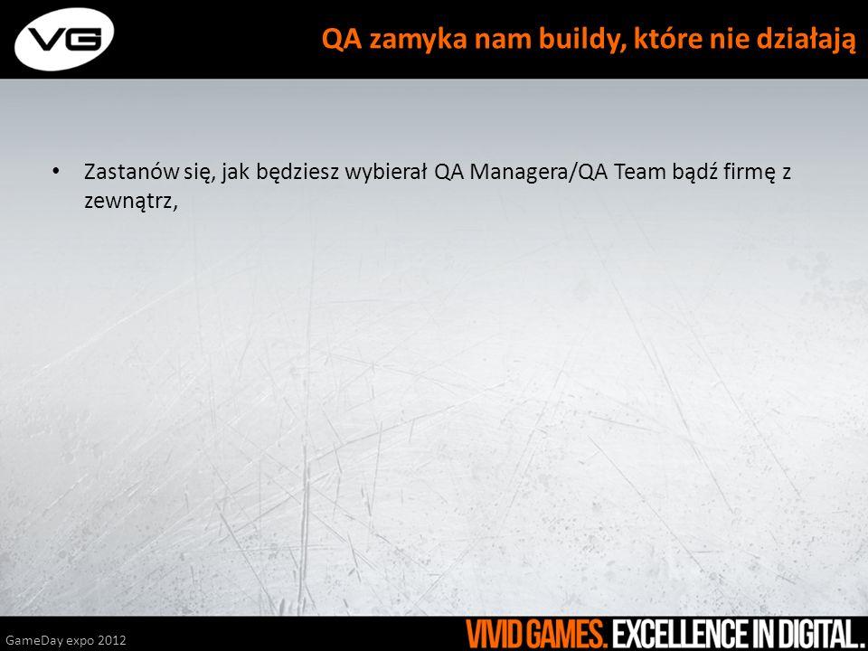 QA zamyka nam buildy, które nie działają