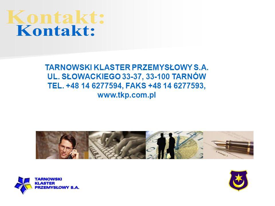 Kontakt: TARNOWSKI KLASTER PRZEMYSŁOWY S.A.