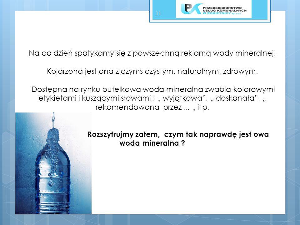 Rozszyfrujmy zatem, czym tak naprawdę jest owa woda mineralna