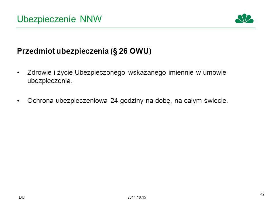Ubezpieczenie NNW Przedmiot ubezpieczenia (§ 26 OWU)