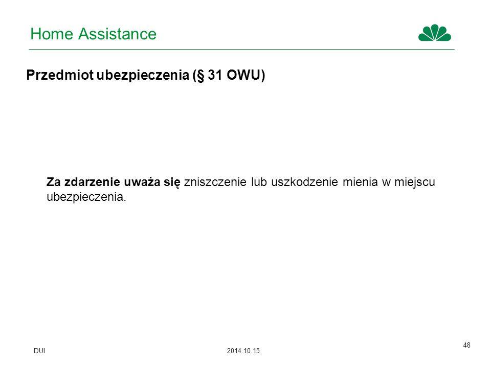 Home Assistance Przedmiot ubezpieczenia (§ 31 OWU)