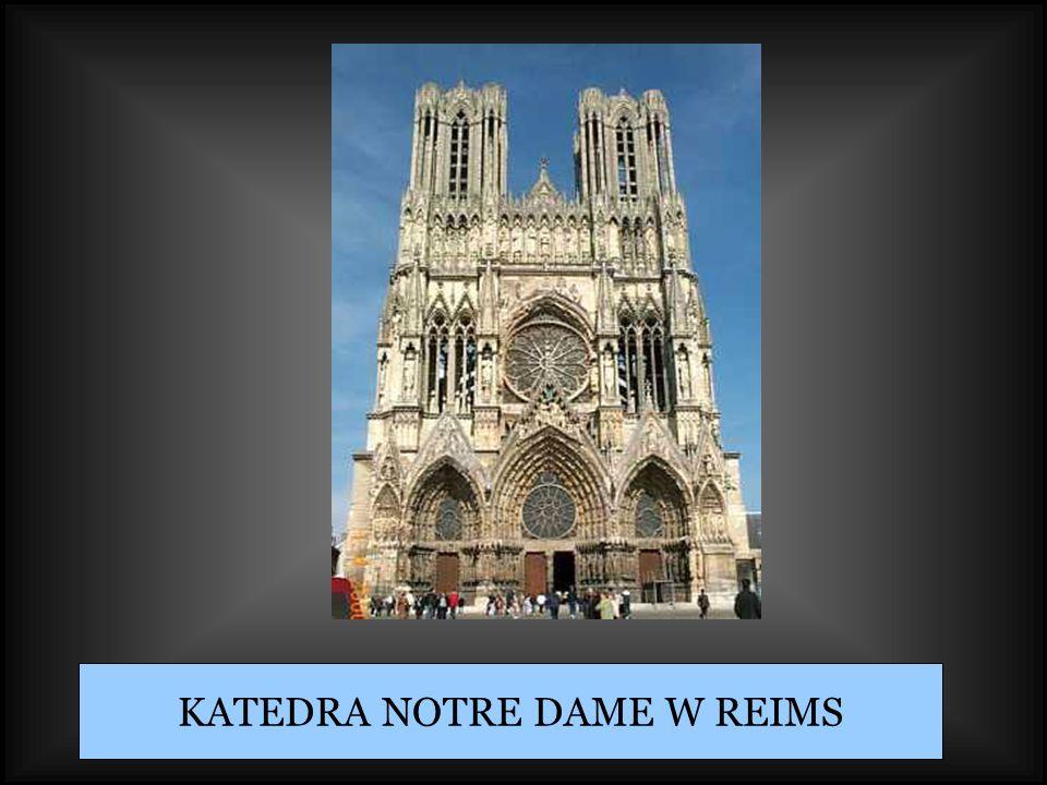 KATEDRA NOTRE DAME W REIMS