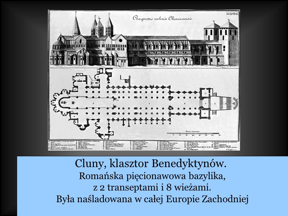 Cluny, klasztor Benedyktynów.