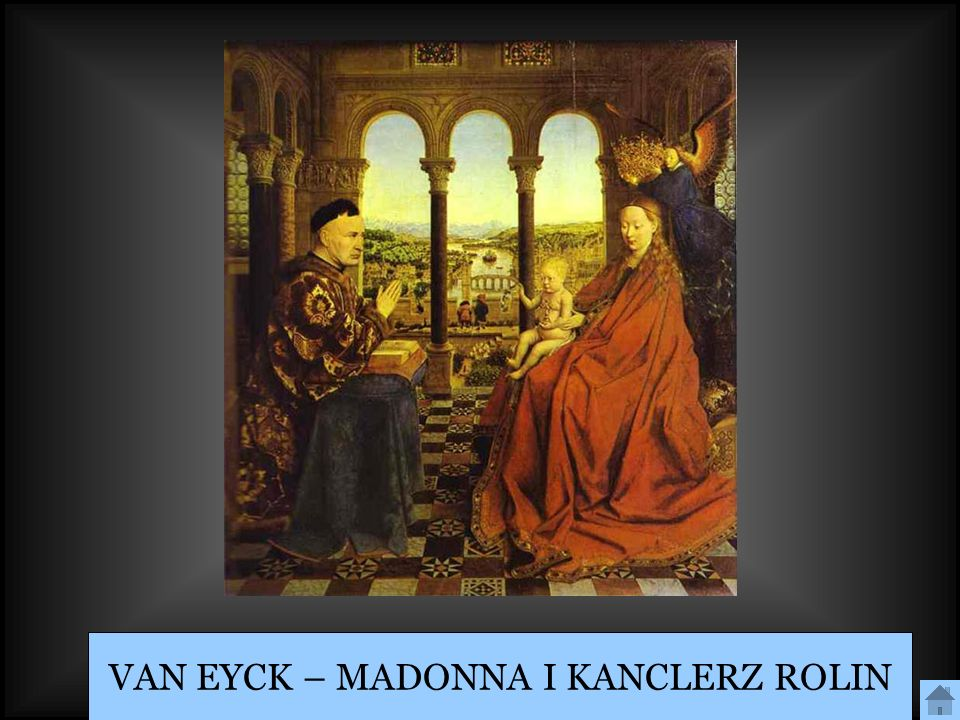 VAN EYCK – MADONNA I KANCLERZ ROLIN