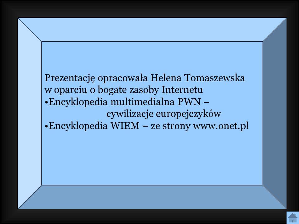 Prezentację opracowała Helena Tomaszewska