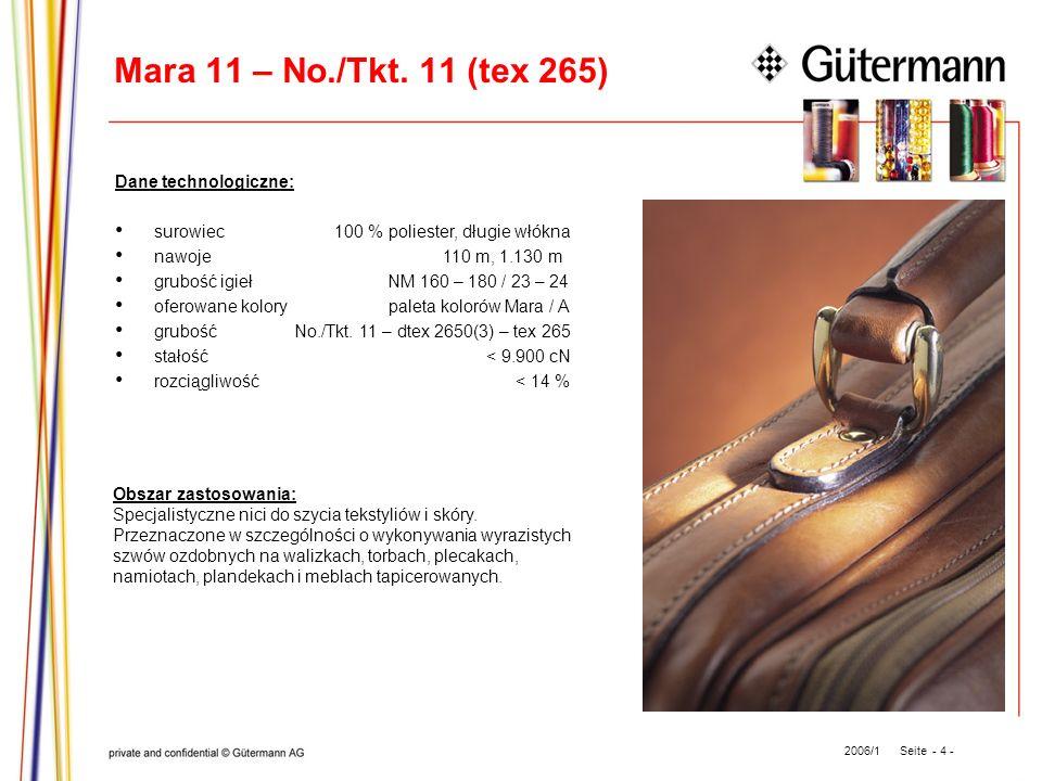 Mara 11 – No./Tkt. 11 (tex 265) Dane technologiczne: