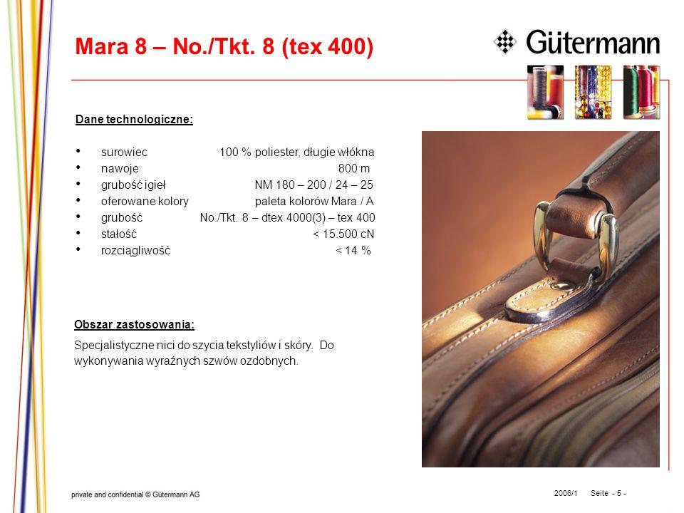 Mara 8 – No./Tkt. 8 (tex 400) Dane technologiczne: