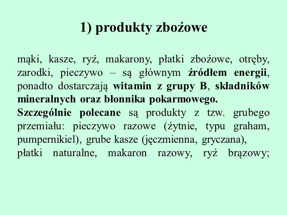 1) produkty zbożowe