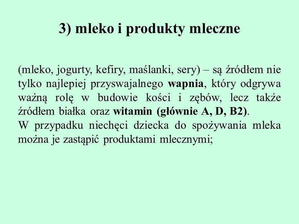 3) mleko i produkty mleczne