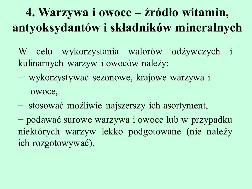 4. Warzywa i owoce – źródło witamin, antyoksydantów i składników mineralnych