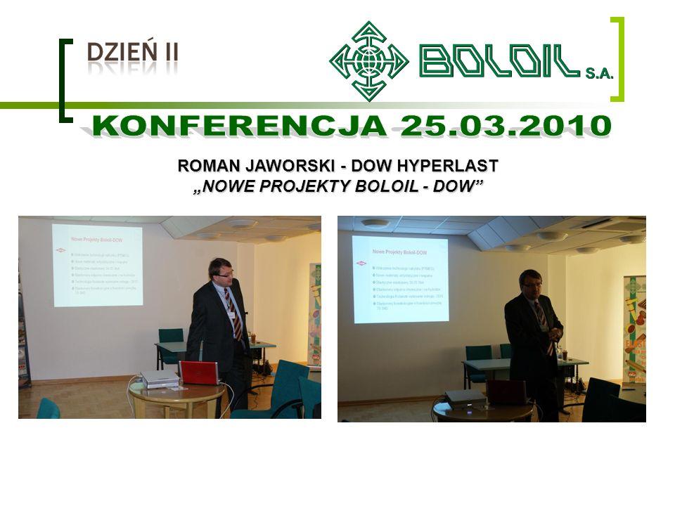 "ROMAN JAWORSKI - DOW HYPERLAST ""NOWE PROJEKTY BOLOIL - DOW"