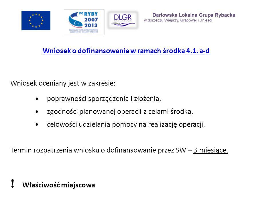 Wniosek o dofinansowanie w ramach środka 4.1. a-d