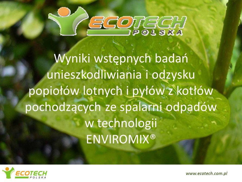 Wyniki wstępnych badań unieszkodliwiania i odzysku popiołów lotnych i pyłów z kotłów pochodzących ze spalarni odpadów w technologii ENVIROMIX®