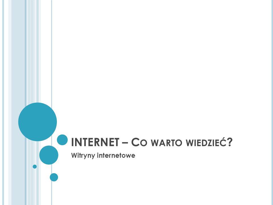INTERNET – Co warto wiedzieć