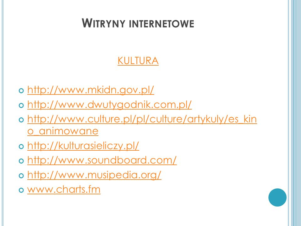 Witryny internetowe KULTURA http://www.mkidn.gov.pl/