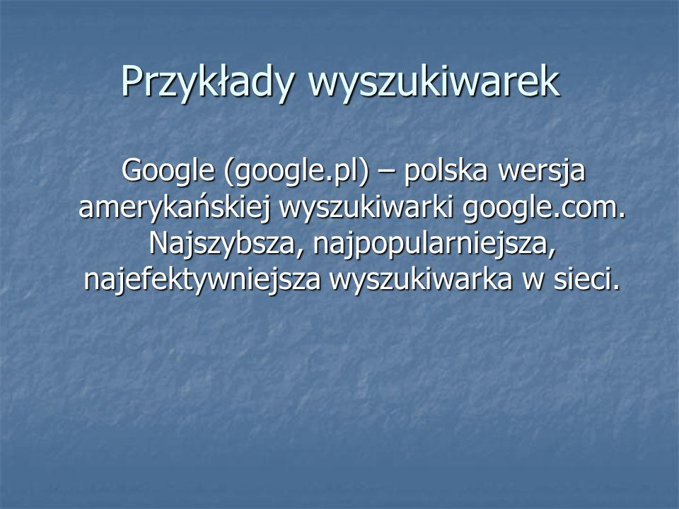 Przykłady wyszukiwarek