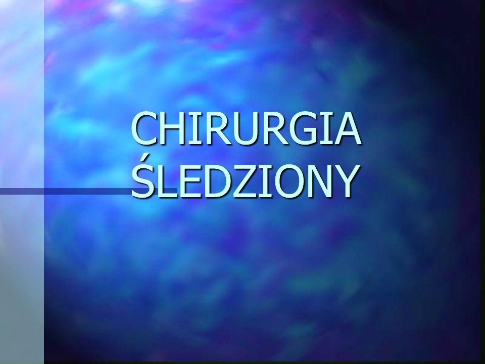 CHIRURGIA ŚLEDZIONY
