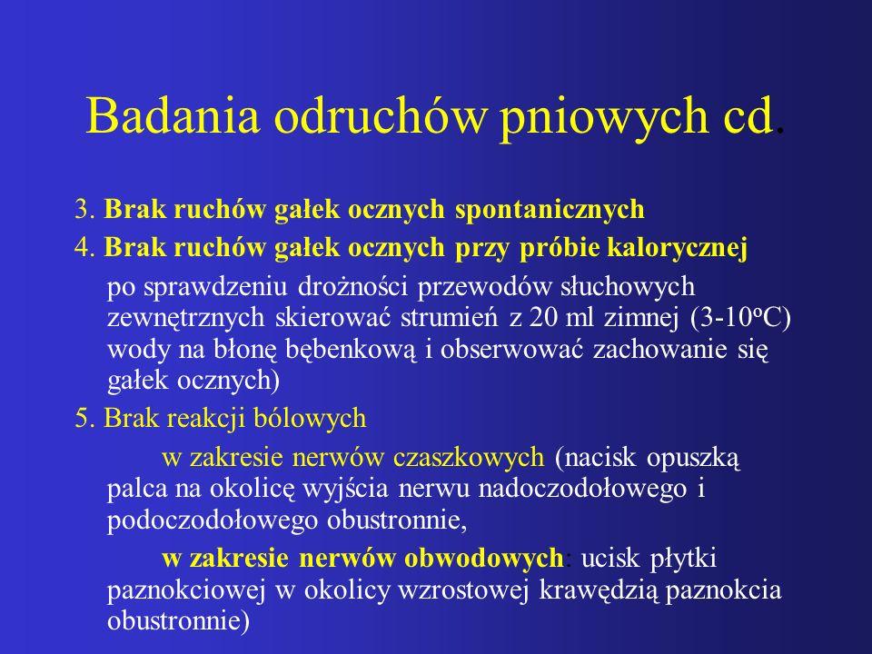 Badania odruchów pniowych cd.