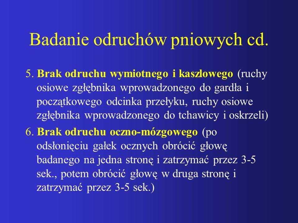 Badanie odruchów pniowych cd.