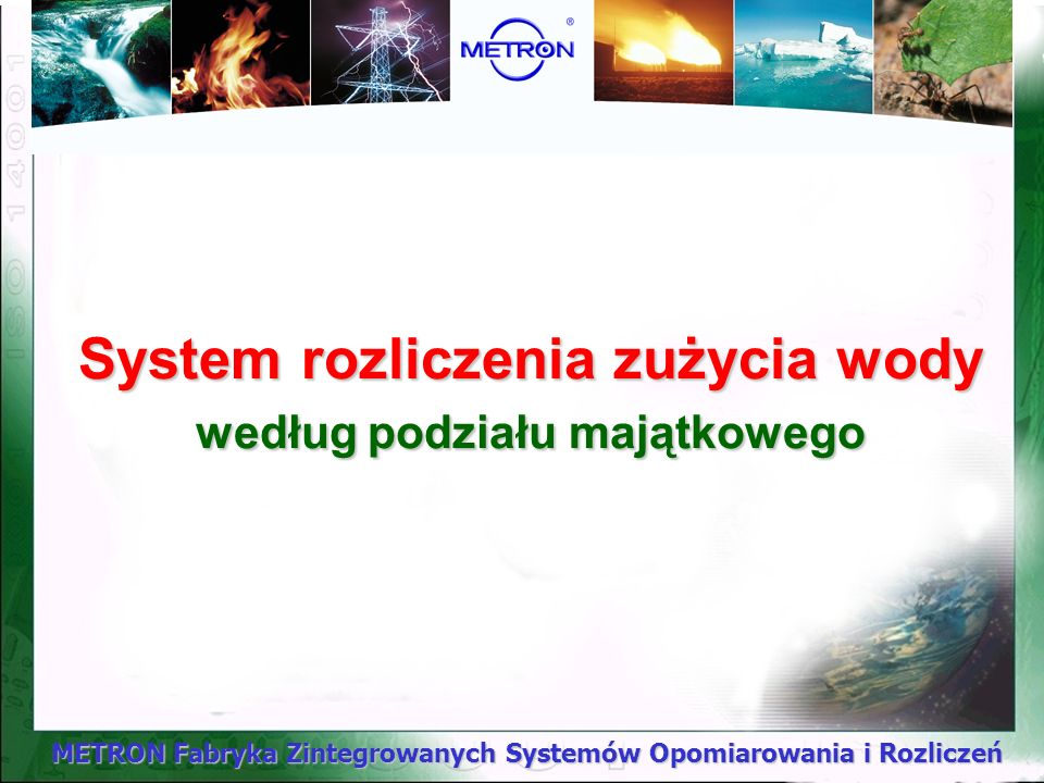 System rozliczenia zużycia wody według podziału majątkowego
