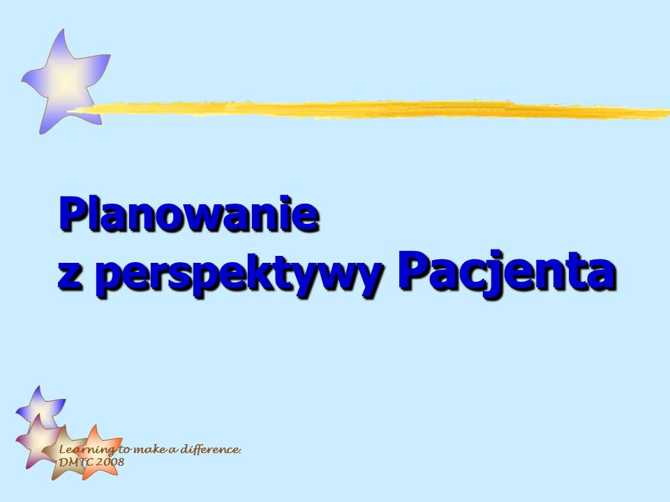Planowanie z perspektywy Pacjenta