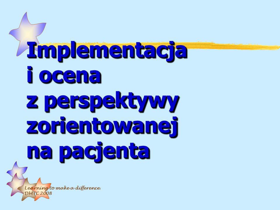 Implementacja i ocena z perspektywy zorientowanej na pacjenta