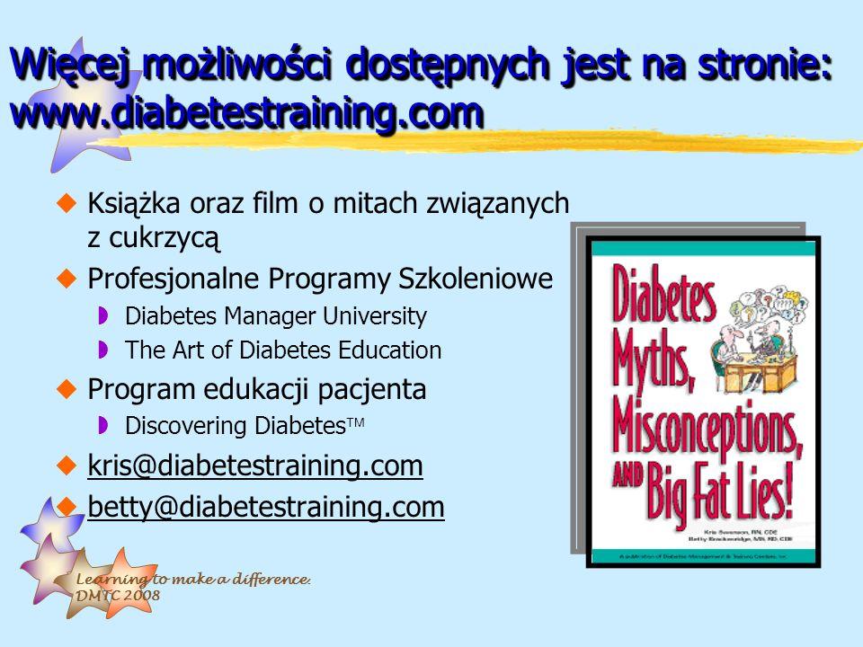 Więcej możliwości dostępnych jest na stronie: www.diabetestraining.com