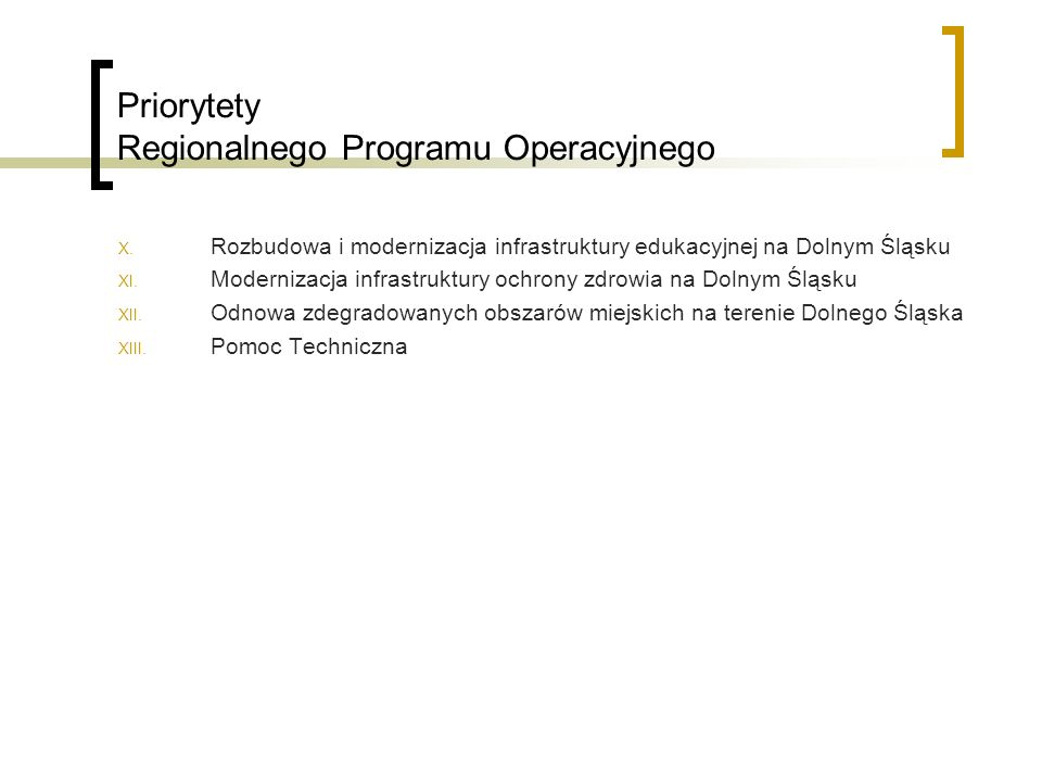 Priorytety Regionalnego Programu Operacyjnego