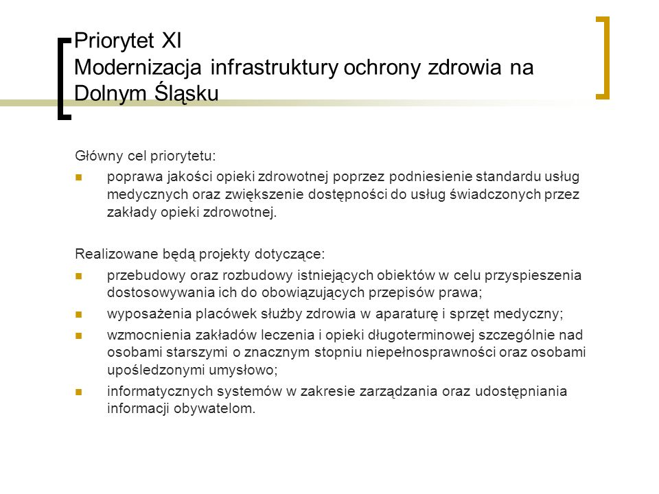 Priorytet XI Modernizacja infrastruktury ochrony zdrowia na Dolnym Śląsku