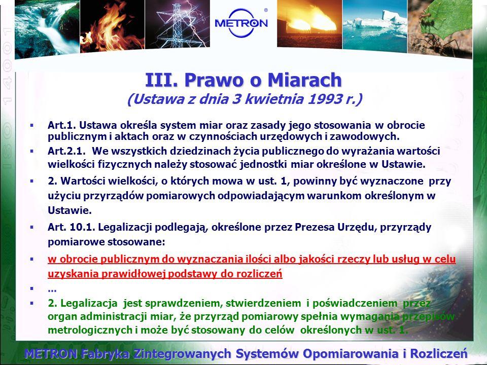 III. Prawo o Miarach (Ustawa z dnia 3 kwietnia 1993 r.)