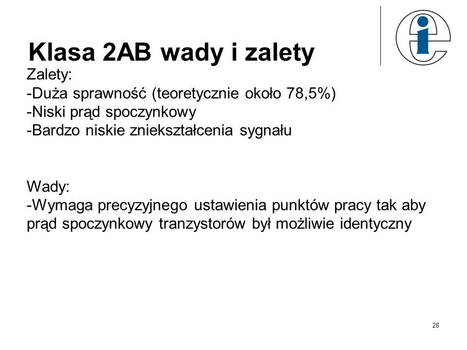 Klasa 2AB wady i zalety Zalety: