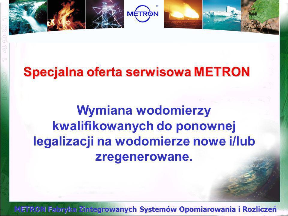 Specjalna oferta serwisowa METRON