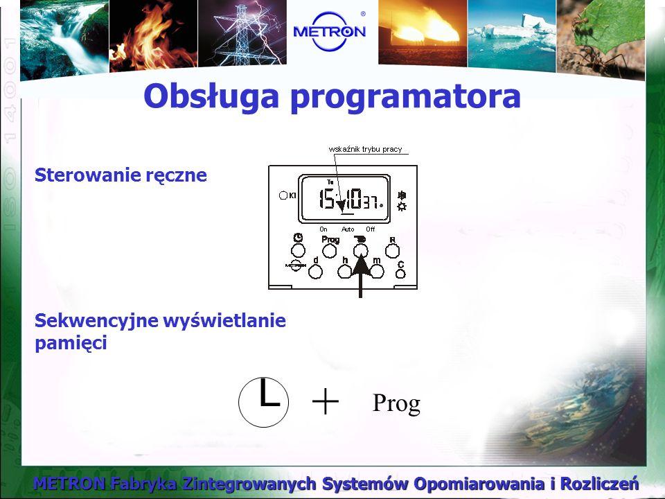 + L Obsługa programatora Prog Sterowanie ręczne