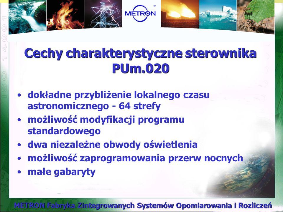 Cechy charakterystyczne sterownika PUm.020
