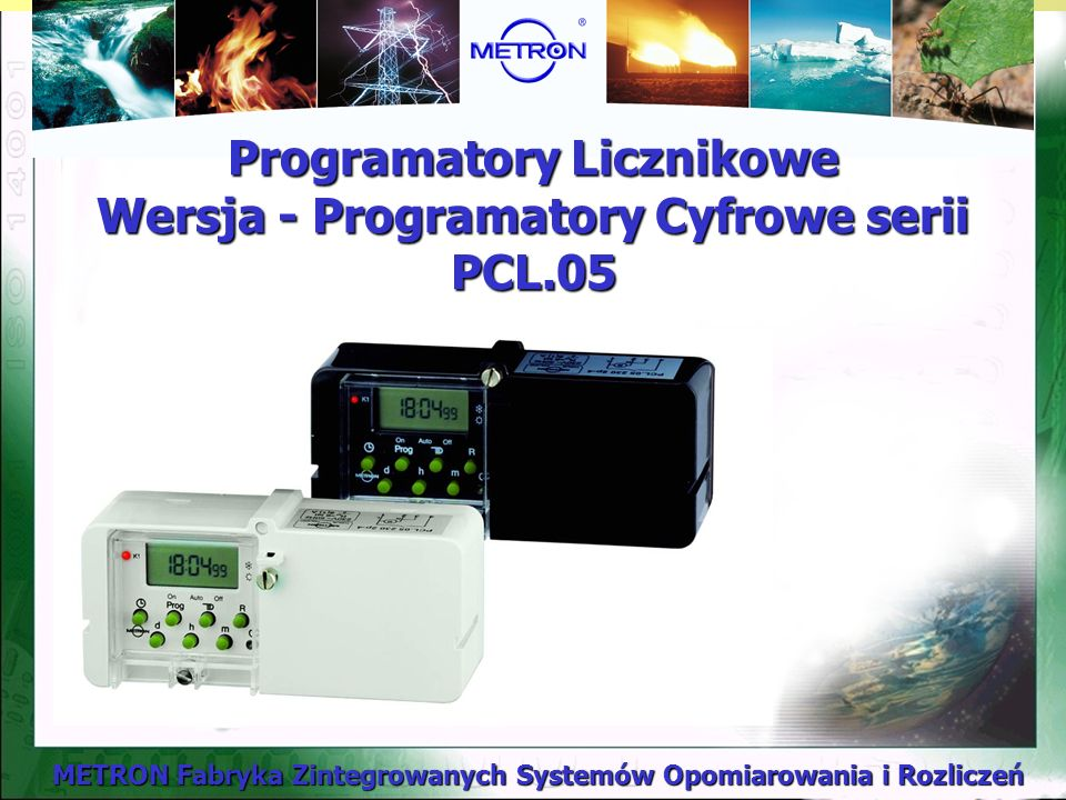 Programatory Licznikowe Wersja - Programatory Cyfrowe serii PCL.05