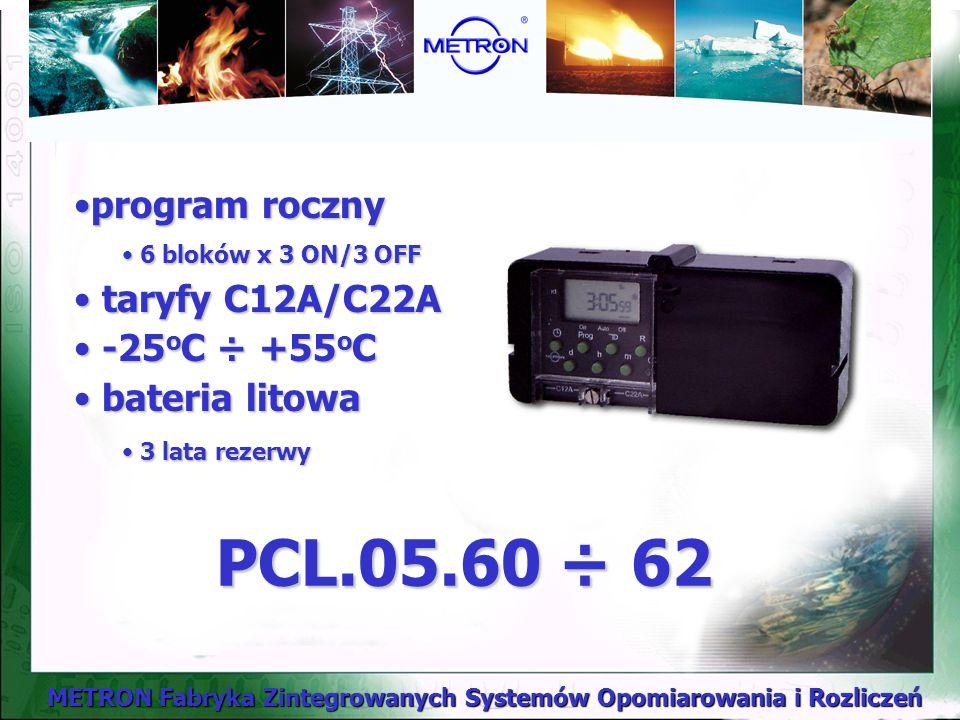 PCL.05.60 ÷ 62 program roczny taryfy C12A/C22A -25oC ÷ +55oC