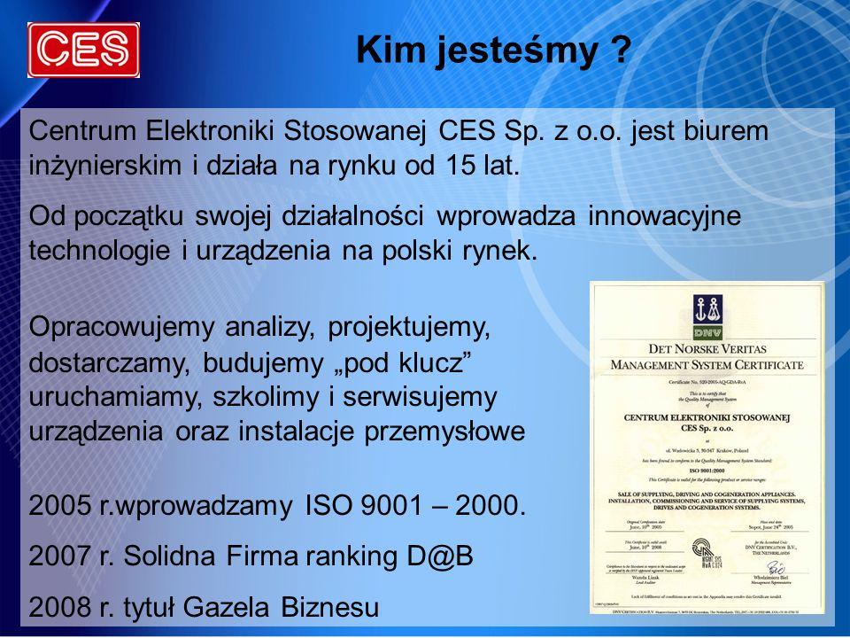 Kim jesteśmy Centrum Elektroniki Stosowanej CES Sp. z o.o. jest biurem inżynierskim i działa na rynku od 15 lat.