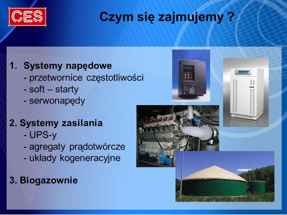 Czym się zajmujemy Systemy napędowe - przetwornice częstotliwości