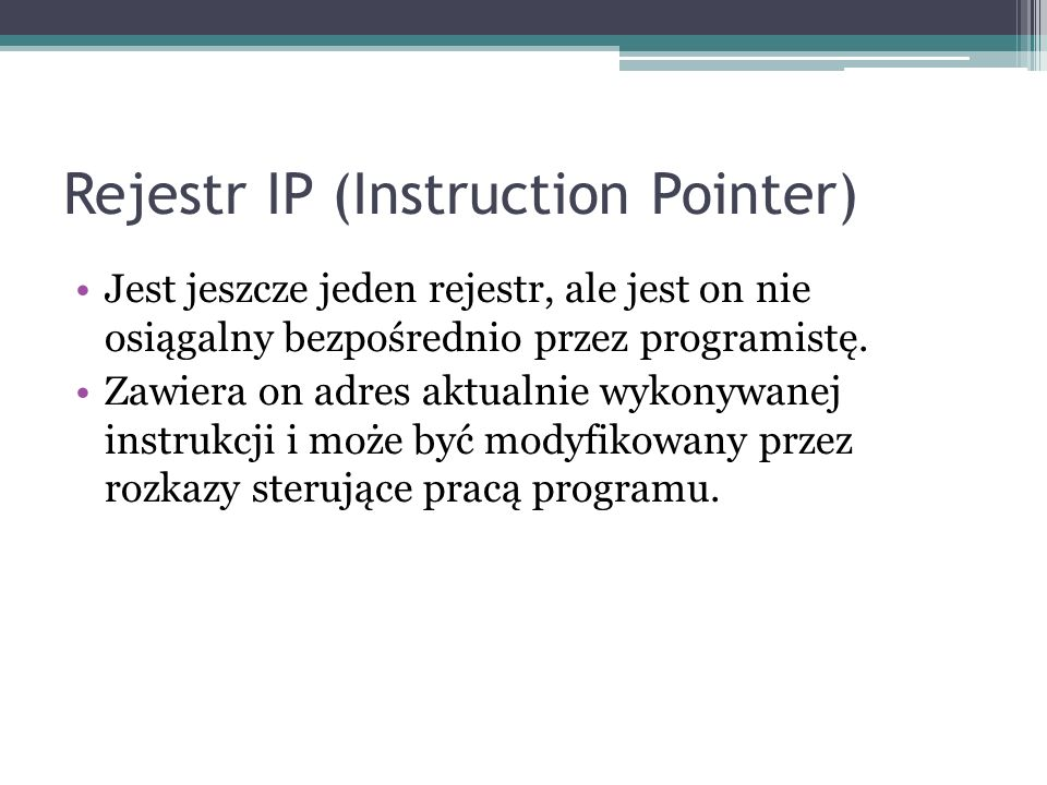 Rejestr IP (Instruction Pointer)