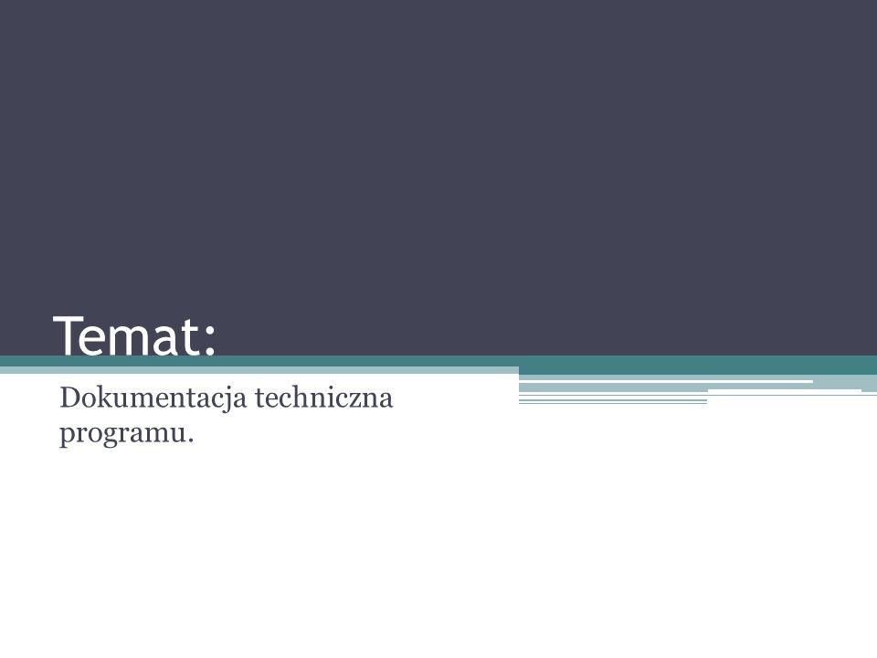 Dokumentacja techniczna programu.