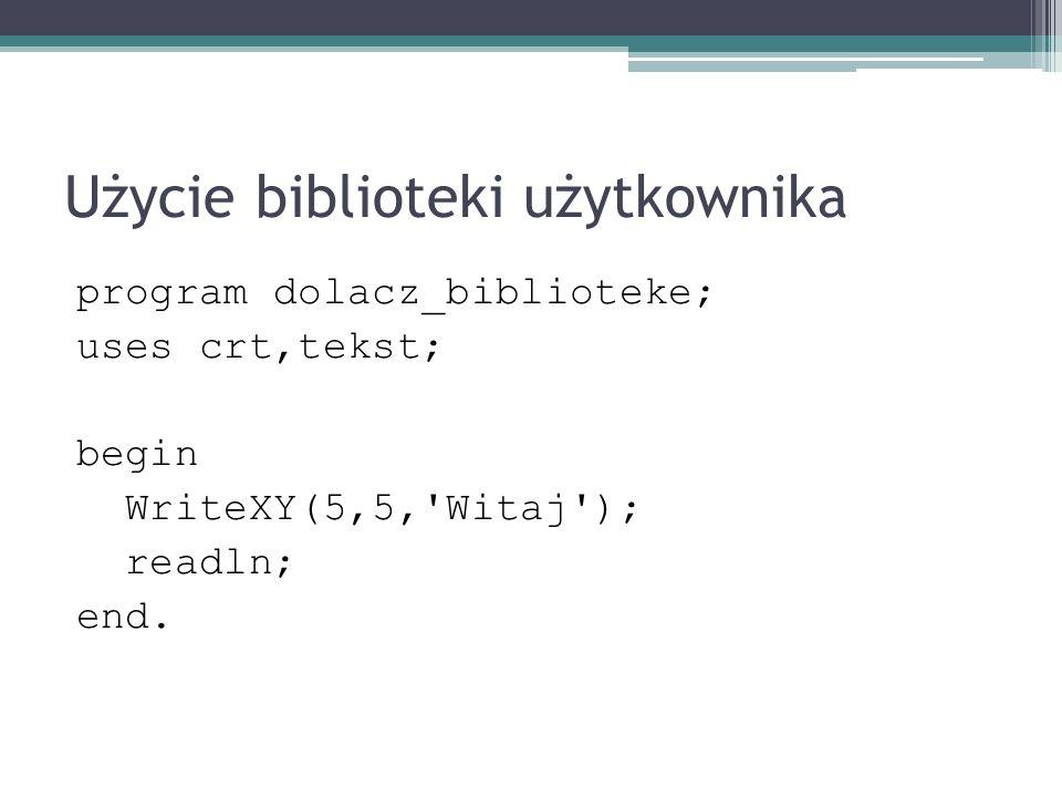 Użycie biblioteki użytkownika