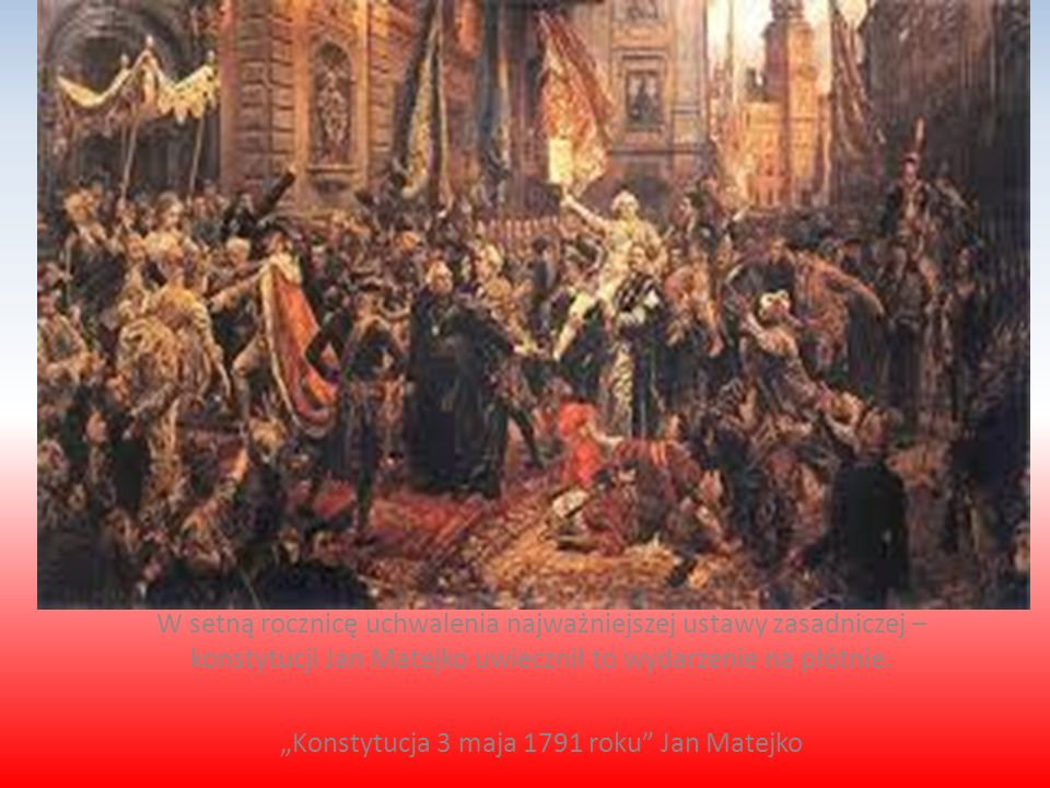 """Konstytucja 3 maja 1791 roku Jan Matejko"