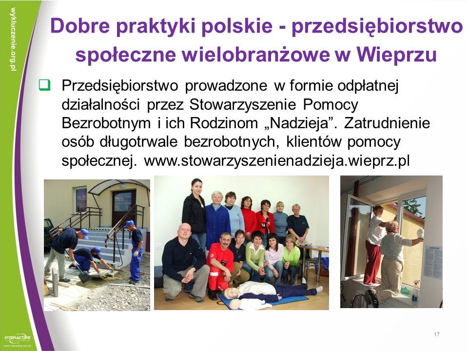 Dobre praktyki polskie - przedsiębiorstwo społeczne wielobranżowe w Wieprzu