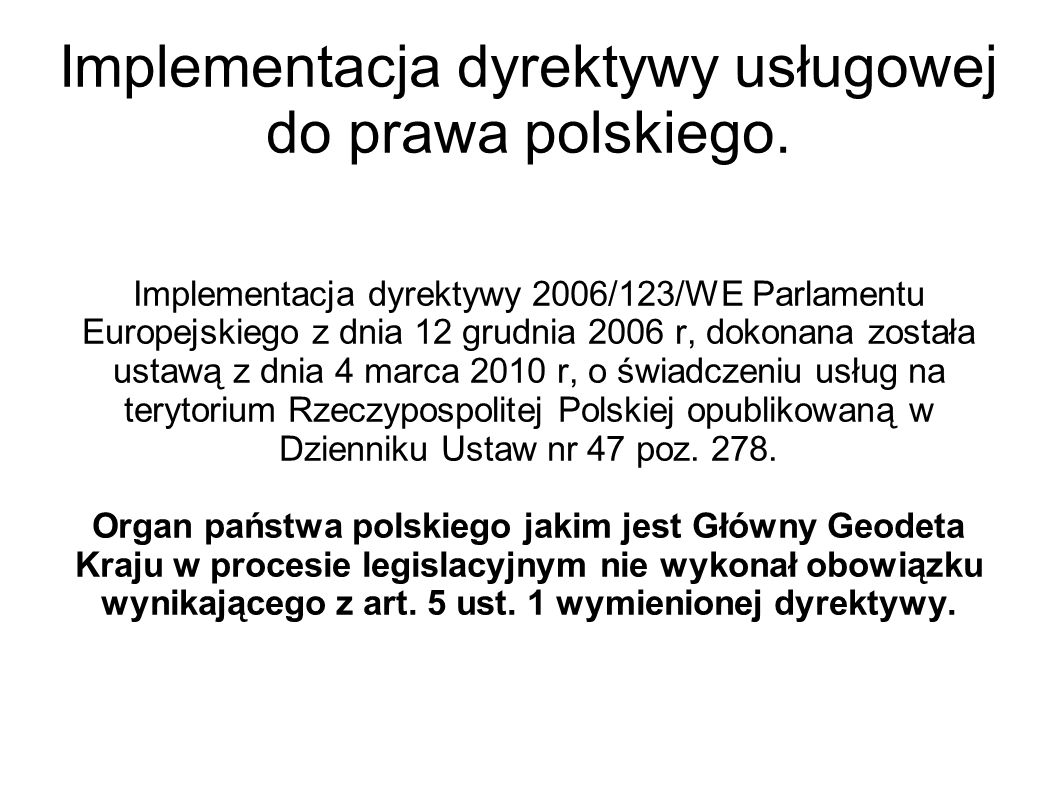 Implementacja dyrektywy usługowej do prawa polskiego.