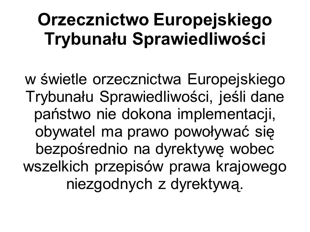 Orzecznictwo Europejskiego Trybunału Sprawiedliwości