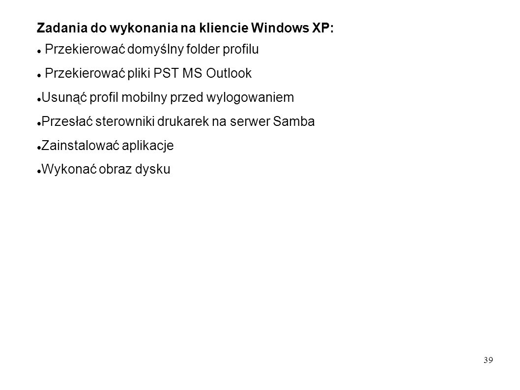 Zadania do wykonania na kliencie Windows XP: